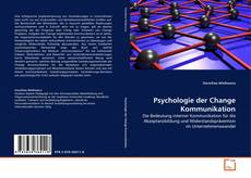 Couverture de Psychologie der Change Kommunikation