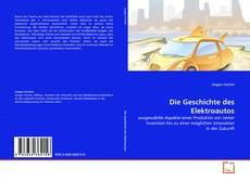 Borítókép a  Die Geschichte des Elektroautos - hoz