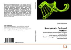 Bookcover of Biosensing in Designed Proteins
