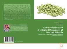 Characterization and Symbiotic Effectiveness of Field pea Rhizobia的封面