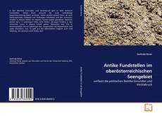 Antike Fundstellen im oberösterreichischen Seengebiet的封面