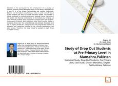 Couverture de Study of Drop Out Students at Pre-Primary Level in Mansehra,Pakistan