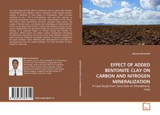 Couverture de EFFECT OF ADDED BENTONITE CLAY ON CARBON AND NITROGEN MINERALIZATION