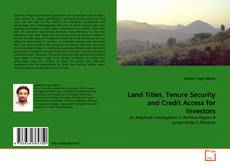 Capa do livro de Land Titles, Tenure Security and Credit Access for Investors