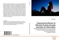Bookcover of Empowering Women to Alleviate Poverty through provision of Information