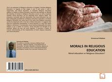 Couverture de MORALS IN RELIGIOUS EDUCATION