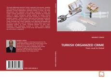 Bookcover of TURKISH ORGANIZED CRIME