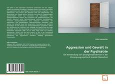 Aggression und Gewalt in der Psychiatrie kitap kapağı