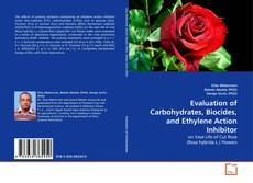 Couverture de Evaluation of Carbohydrates, Biocides, and Ethylene Action Inhibitor