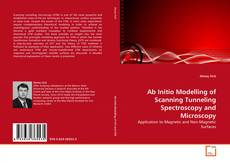 Copertina di Ab Initio Modelling of Scanning Tunneling Spectroscopy and Microscopy