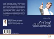 Bookcover of Women Formal Employment In Rwanda