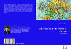 Bookcover of Migration and citizenship in Europe