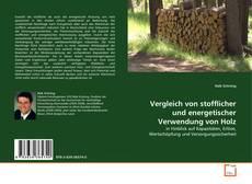 Buchcover von Vergleich von stofflicher und energetischer Verwendung von Holz