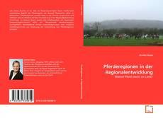 Pferderegionen in der Regionalentwicklung的封面