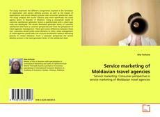 Обложка Service marketing of Moldavian travel agencies