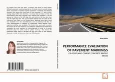 PERFORMANCE EVALUATION OF PAVEMENT MARKINGS kitap kapağı