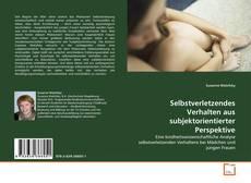 Buchcover von Selbstverletzendes Verhalten aus subjektorientierter Perspektive