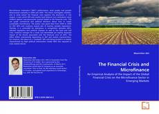 Bookcover of The Financial Crisis and Microfinance