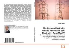 The German Electricity Market, Renewable EEG Electricity, AusglMechV的封面