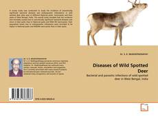 Bookcover of Diseases of Wild Spotted Deer