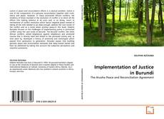 Bookcover of Implementation of Justice in Burundi