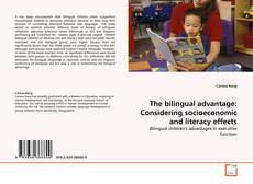 Обложка The bilingual advantage: Considering socioeconomic and literacy effects
