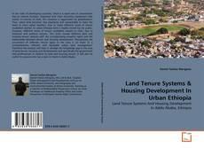 Capa do livro de Land Tenure Systems & Housing Development In Urban Ethiopia