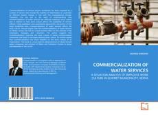 Portada del libro de COMMERCIALIZATION OF WATER SERVICES