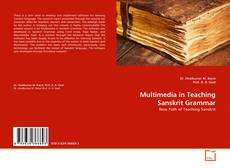 Обложка Multimedia in Teaching Sanskrit Grammar