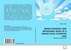 Couverture de BRAIN DYNAMICS AND BEHAVIORAL BASIS OF A HIGHER LEVEL COGNITIVE TASK