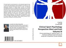 Bookcover of Clinical Sport Psychology Perspective West and East Volume III