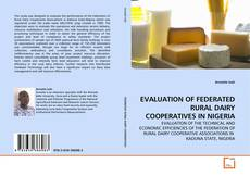 Bookcover of EVALUATION OF FEDERATED RURAL DAIRY COOPERATIVES IN NIGERIA