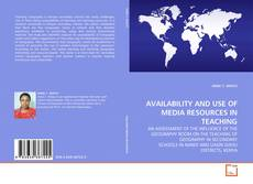 Capa do livro de AVAILABILITY AND USE OF MEDIA RESOURCES IN TEACHING