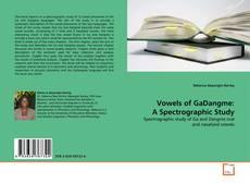 Capa do livro de Vowels of GaDangme: A Spectrographic Study