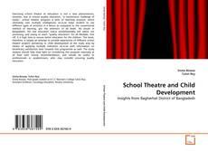 Capa do livro de School Theatre and Child Development