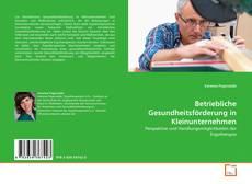 Portada del libro de Betriebliche Gesundheitsförderung in Kleinunternehmen