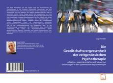 Buchcover von Die Gesellschaftsvergessenheit der zeitgenössischen Psychotherapie