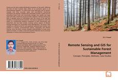 Bookcover of Remote Sensing and GIS for Sustainable Forest Management