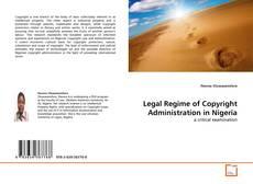 Copertina di Legal Regime of Copyright Administration in Nigeria