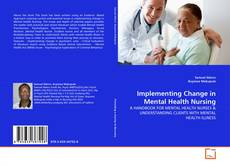 Capa do livro de Implementing Change in Mental Health Nursing