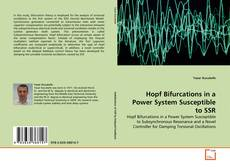 Bookcover of Hopf Bifurcations in a Power System Susceptible to SSR