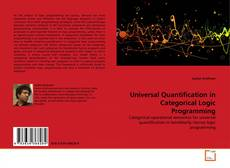 Couverture de Universal Quantification in Categorical Logic Programming