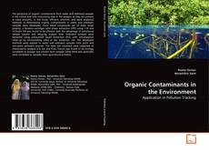 Organic Contaminants in the Environment kitap kapağı