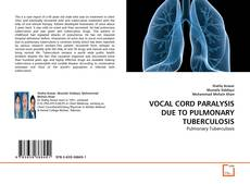 VOCAL CORD PARALYSIS DUE TO PULMONARY TUBERCULOSIS的封面