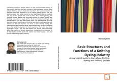 Borítókép a  Basic Structures and Functions of a Knitting Dyeing Industry - hoz