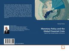 Bookcover of Monetary Policy and the Global Financial Crisis