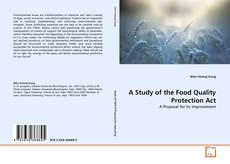 Bookcover of A Study of the Food Quality Protection Act