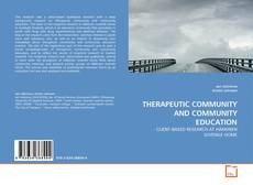 THERAPEUTIC COMMUNITY AND COMMUNITY EDUCATION的封面