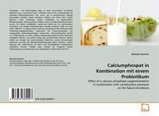 Buchcover von Calciumphospat in Kombination mit einem Probiotikum
