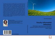 Bookcover of Faculty information behaviour: